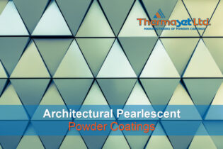 Architectural Pearlescent Powder Coating - Thermaset Ltd